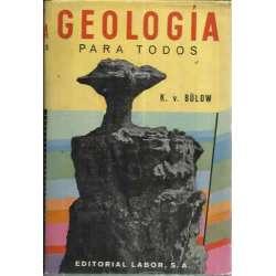GEOLOGÍA PARA TODOS. Iniciación teórica y práctica en la ciencia de la tierra