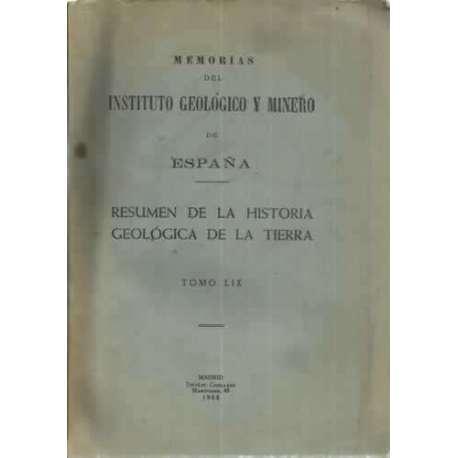 RESUMEN DE LA HISTORIA GEOLÓGICA DE LA TIERRA. Tomo LIX