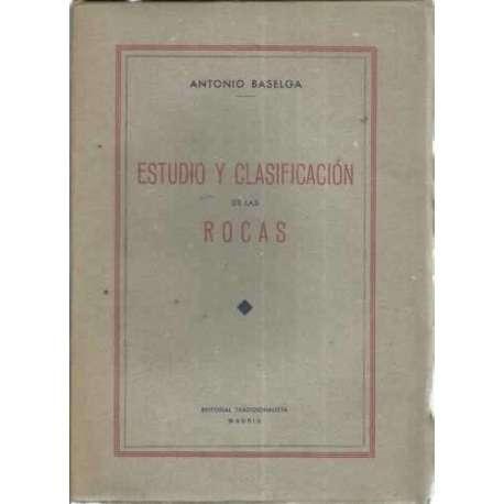 ESTUDIO Y CLASIFICACIÓN DE LAS ROCAS