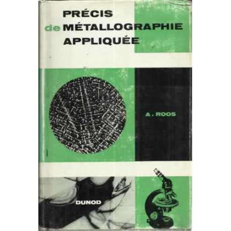 PRÉCIS DE MÉTALLOGRAPHIE APPLIQUÉE
