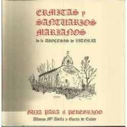 ERMITAS Y SANTUARIOS MARIANOS DE VITORIA     Guía para el peregrino).