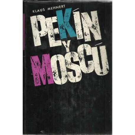 Pekín y Moscú