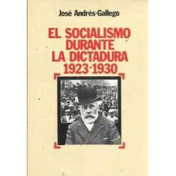 EL SOCIALISMO DURANTE LA DICTADURA (1923-1930)