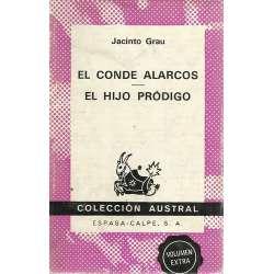 El conde Alarcos/ El hijo pródigo