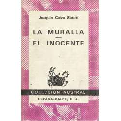 La muralla / El inocente