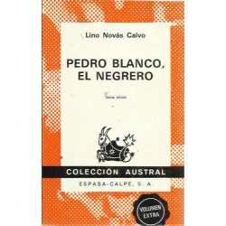 PEDRO BLANCO, EL NEGRERO