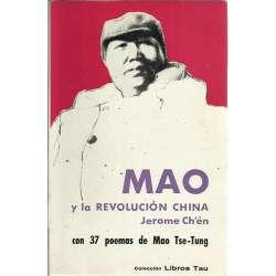 Mao y la revolución china seguido de treinta y siete poemas de Mao Tse-Tung