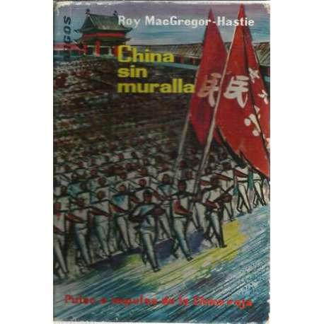 China sin muralla. Pulso e impulso de la nueva china