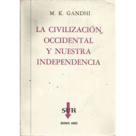 La civilización occidental y nuestra independencia