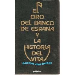 EL ORO DEL BANCO DE ESPAÑA Y LA HISTORIA DEL VITA.