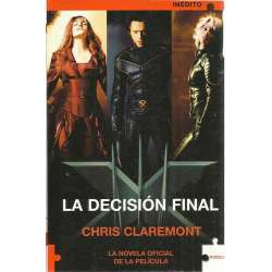 X-men: la decisión final. La novela oficial de la película