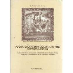 POGGIO GUCCIO BRACCIOLINI (1380-1459) HUMANISTA FLORENTINO