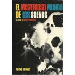 EL MISTERIOSO MUNDO DE LOS SUEÑOS. Causas e interpretaciones