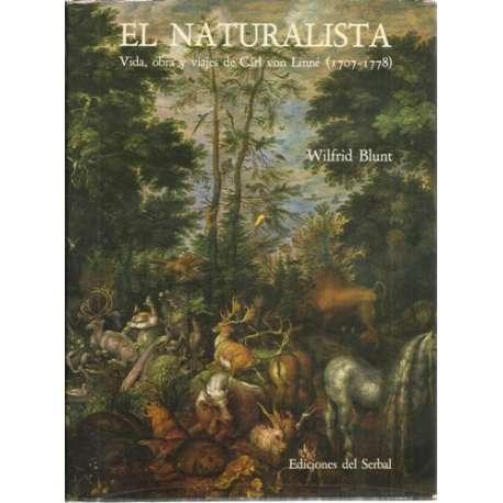EL NATURALISTA (VIDA Y OBRA DE CARL VON LINNÉ 1707-1778)