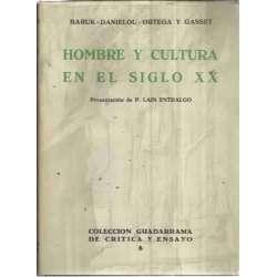 Hombre y cultura en el siglo XX