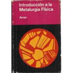 INTRODUCCIÓN A LA METALURGIA FÍSICA