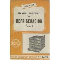 MANUAL PRÁCTICO DE REFRIGERACIÓN. Tomo II
