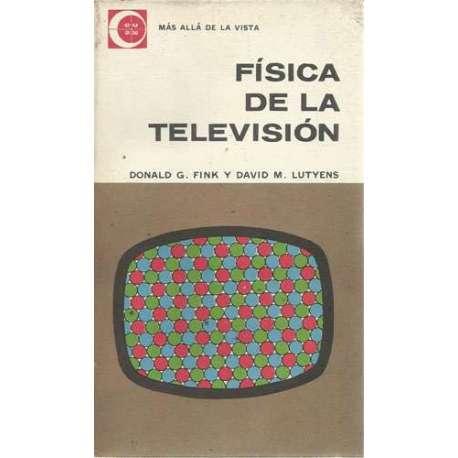 FÍSICA DE LA TELEVISIÓN