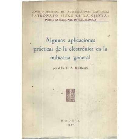 ALGUNAS APLICACIONES PRÁCTICAS DE LA ELECTRÓNICA EN LA INDUSTRIA GENERAL