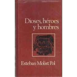 DIOSES, HÉROES Y HOMBRES. Una enciclopedia de la Mitología