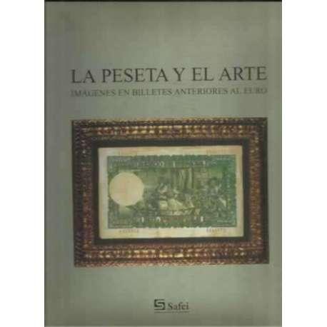 La peseta y el arte. Imágenes en billetes anteriores al euro