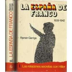LA ESPAÑA DE FRANCO. 1939-1942 y 1943-1945. 2 tomos