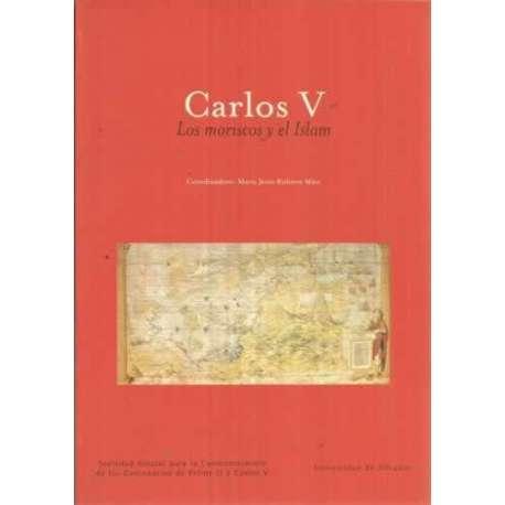 Carlos V. Los moriscos y el Islam