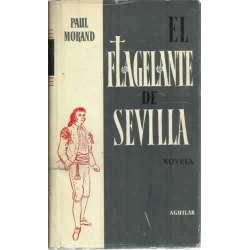 EL FLAGELANTE DE SEVILLA. Novela