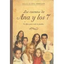 LOS CUENTOS DE ANA Y LOS 7. Un libro para toda la familia
