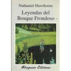 LEYENDAS DEL BOSQUE FRONDOSO
