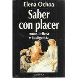 SABER CON PLACER (Amor, belleza e inteligencia)