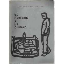 EL HOMBRE Y LA CIUDAD (Principios de derecho urbanístico español)
