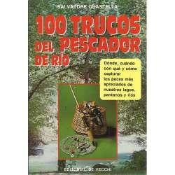 100 trucos del pescador de río