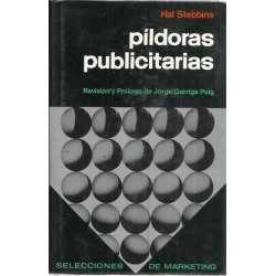 PÍLDORAS PUBLICITARIAS. Una guía estimulante para los que trabajan con palabras