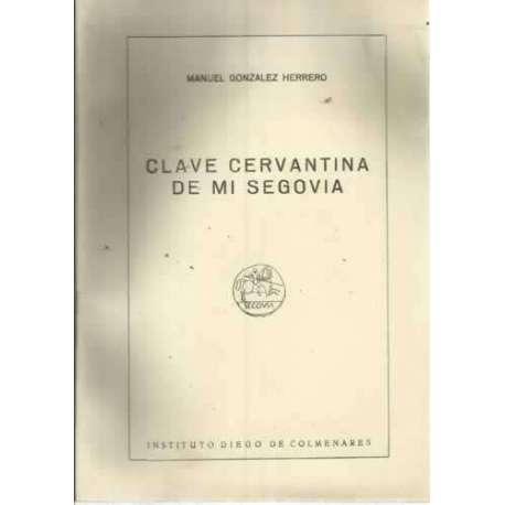 CLAVE CERVANTINA DE MI SEGOVIA