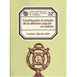 CONTRIBUCIÓN AL ESTUDIO DE LA ALFARERÍA POPULAR EN GALICIA