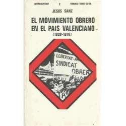 EL MOVIMIENTO OBRERO EN EL PAÍS VALENCIANO (1939-1976)