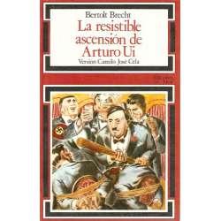 LA RESISTIBLE ASCENSIÓN DE ARTURO UI