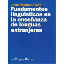 FUNDAMENTOS LINGÜÍSTICOS EN LA ENSEÑANZA DE LENGUAS EXTRANJERAS