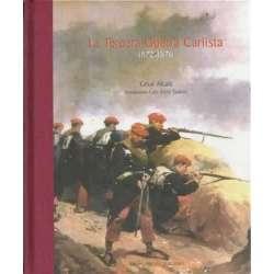 LA TERCERA GUERRA CARLISTA. 1872-1876
