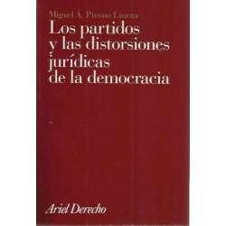LOS PARTIDOS Y LAS DISTORSIONES JURÍDICAS DE LA DEMOCRACIA
