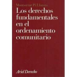 Los derechos fundamentales en el ordenamiento comunitario