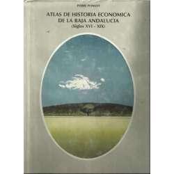 ATLAS DE HISTORIA ECONÓNICA DE LA BAJA ANDALUCÍA (Siglos XVI-XIX)