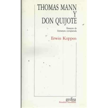 THOMAS MANN Y DON QUIJOTE. Ensayos de literatura comparada