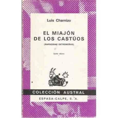 EL MIAJÓN DE LOS CASTÚOS (Rapsodias extremeñas)
