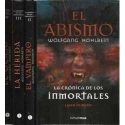 LA CRÓNICA DE LOS INMORTALES. I.- EL ABISMO. II.- EL VAMPIRO. III.- LA HERIDA. IV.- EL OCASO