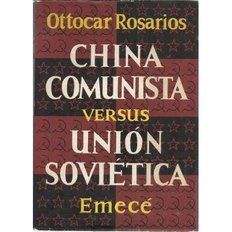 CHINA COMUNISTA VERSUS UNIÓN SOVIÉTICA