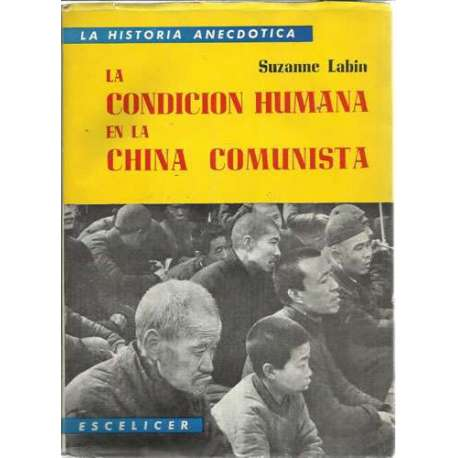 LA CONDICIÓN HUMANA EN LA CHINA COMUNISTA
