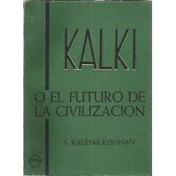 KALKI O EL FUTURO DE LA CIVILIZACIÓN