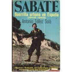 SABATÉ. Guerrilla urbana en España (1945-1960)